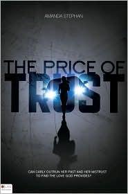 The Price of Trust Amanda Stephan
