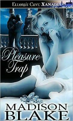 Pleasure Trap  by  Madison Blake