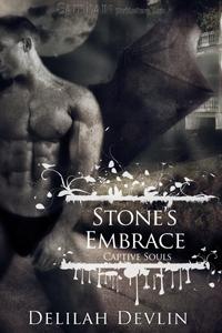 Stones Embrace (Captive Souls, #2)  by  Delilah Devlin