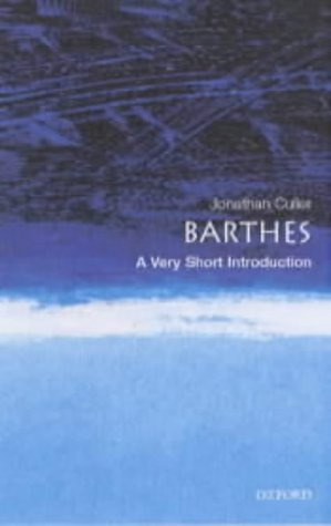 Barthes: A Very Short Introduction Jonathan Culler