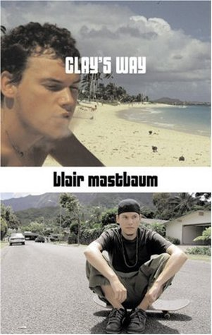 Clays Way  by  Blair Mastbaum
