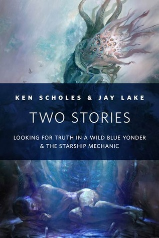 Two Stories  by  Ken Scholes