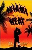 Miami Heat  by  J.E. Taylor