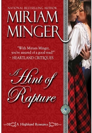 A Hint of Rapture  by  Miriam Minger
