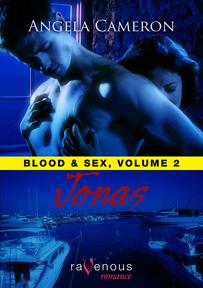 Jonas (Blood and Sex #2) Angela Cameron