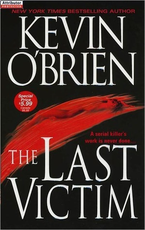 The Last Victim  by  Kevin OBrien