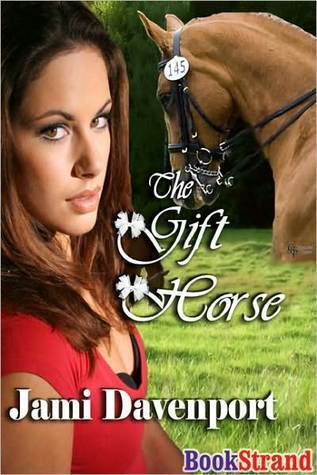 The Gift Horse (Evergreen Dynasty #3)  by  Jami Davenport