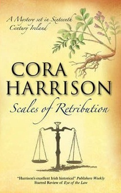 Scales of Retribution (Burren Mysteries #6) Cora Harrison