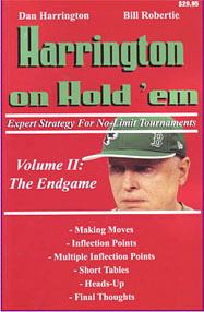 Harrington on Hold em Expert Strategy for No Limit Tournaments, Vol. 2: Endgame  by  Dan Harrington