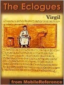 The Eclogues: Dual Language Edition  by  Virgil