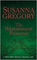 The Westminster Poisoner (Thomas Chaloner, #4)  by  Susanna Gregory