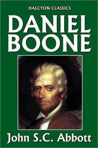 Daniel Boone John S.C. Abbott