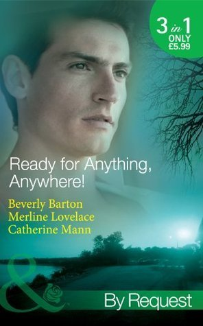 Ready for Anything, Anywhere!  by  Beverly Barton