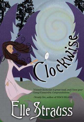 Clockwise (Clockwise, #1) Elle Strauss