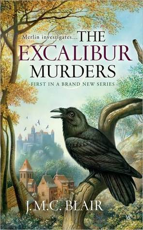 The Excalibur Murders (Merlin Investigation, #1) J.M.C. Blair