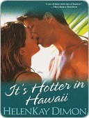 Its Hotter In Hawaii (Men of Hawaii #2)  by  HelenKay Dimon