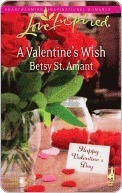A Valentines Wish (Steeple Hill Love Inspired Betsy St. Amant