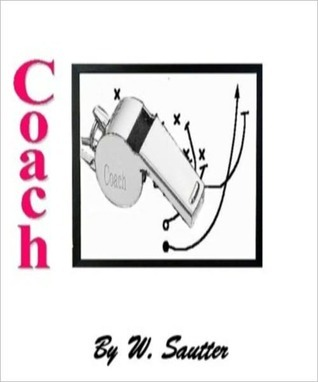 Coach  by  Walt Sautter