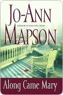 Along Came Mary: A Bad Girl Creek Novel  by  Jo-Ann Mapson