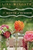 A Month of Summer (Blue Sky Hill #1)  by  Lisa Wingate