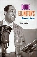 Duke Ellingtons America  by  Harvey G. Cohen