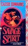 Savage Spirit (Savage, #1) Cassie Edwards