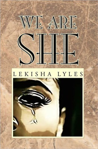 We Are She Lekisha Lyles