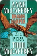 Dragon Harper (Pern #20)  by  Anne McCaffrey
