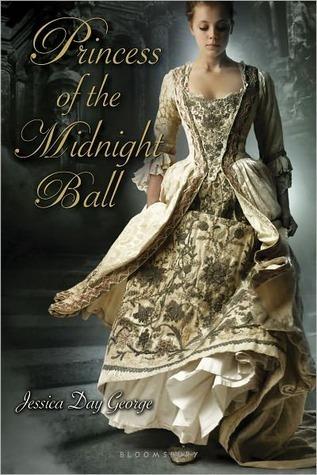 Princess of the Midnight Ball (Princess #1) Jessica Day George