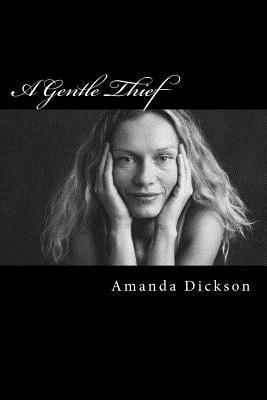 A Gentle Thief  by  Amanda Dickson
