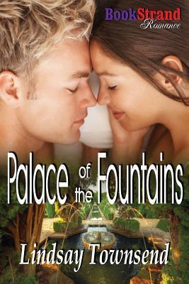 Palace of the Fountains  by  Lindsay Townsend