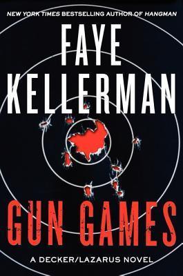 Gun Games Faye Kellerman