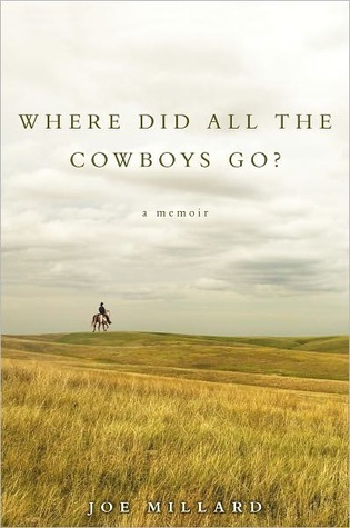 Where Did All the Cowboys Go? Joe Millard