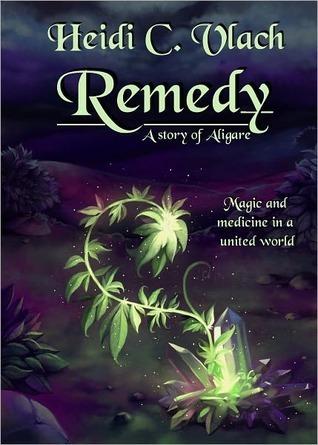 Remedy  by  Heidi C. Vlach