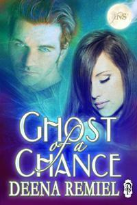 Ghost of a Chance (1Night Stand, #45)  by  Deena Remiel