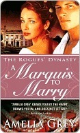 A Marquis to Marry (The Rogues Dynasty #2)  by  Amelia Grey