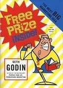 Free Prize Inside: The Next Big Marketing Idea Seth Godin