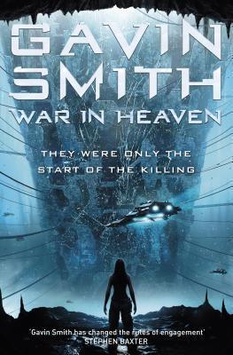 War in Heaven (Veteran, #2) Gavin G. Smith