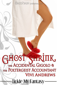 The Ghost Shrink, the Accidental Gigolo, & the Poltergeist Accountant (Karmic Consultants, #1) Vivi Andrews