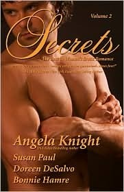 Secrets (Volume, #2) Angela Knight