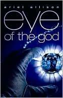 eye of the god  by  Ariel Lawhon
