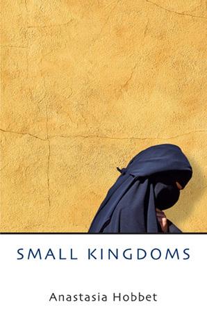 Small Kingdoms  by  Anastasia Hobbet