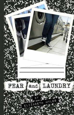 Fear And Laundry Elizabeth Myles