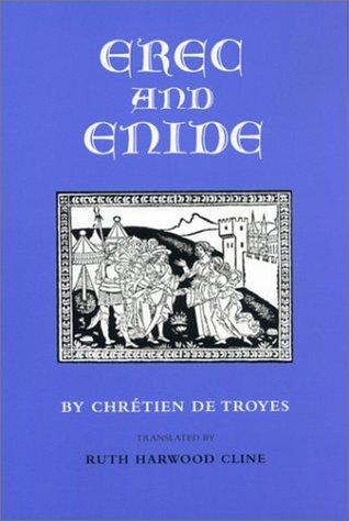 Erec and Enide Chrétien de Troyes