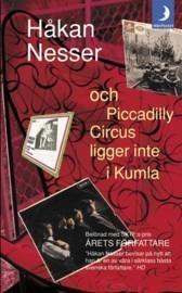 Och Piccadilly Circus ligger inte i Kumla  by  Håkan Nesser