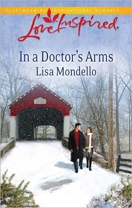 In a Doctors Arms  by  Lisa Mondello