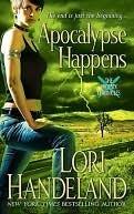 Apocalypse Happens (Phoenix Chronicles, #3)  by  Lori Handeland