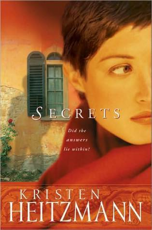 Secrets  (The Michelli Family Series, #1)  by  Kristen Heitzmann