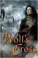 Wolfs Cross (Wolfbreed, #2)  by  S.A. Swann