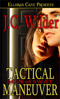 Tactical Maneuver (Men of S.W.A.T., #2)  by  J.C. Wilder